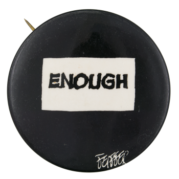 Enough Cause Button Museum