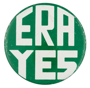 ERA Yes Small Cause Button Museum