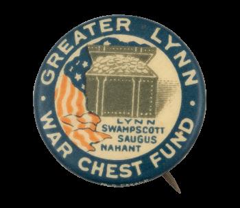 Greater Lynn War Chest Fund Cause Button Museum
