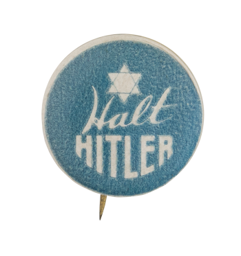 Halt Hitler Cause Button Museum