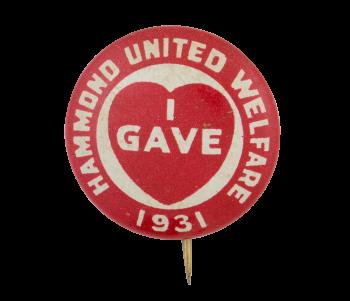 Hammond United Welfare Cause Button Museum