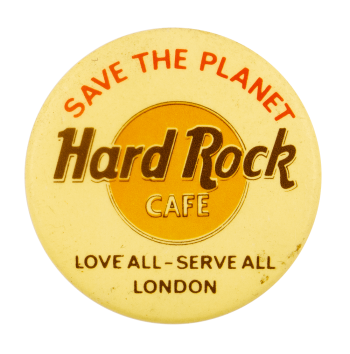 Hard Rock London Save The Planet Advertising Busy Beaver Button Museum