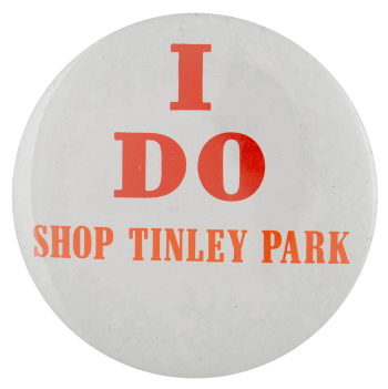 I Do Shop Tinley Park cause busy beaver button museum