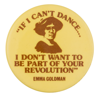 If I Can't Dance Cause Button Museum