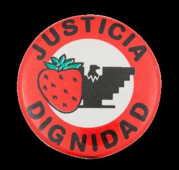 Justicia Dignidad Cause Button Museum