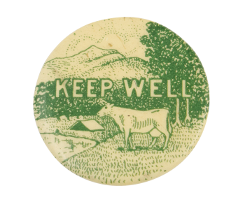 Keep Well Cause Button Museum