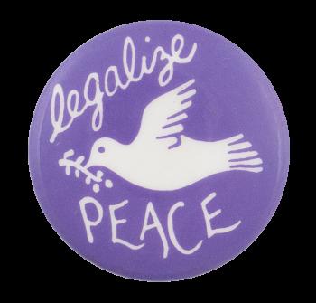 Legalize Peace Cause Button Museum
