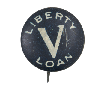Liberty Loan Cause Button Museum