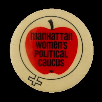 Manhattan Womens Political Caucus Cause Busy Beaver Button Museum