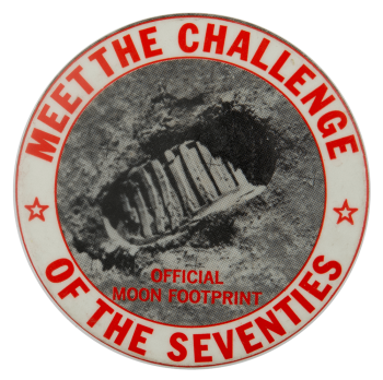 Meet the Challenge of the Seventies Cause Busy Beaver Button Museum