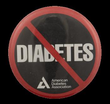 No Diabetes Cause Busy Beaver Button Museum
