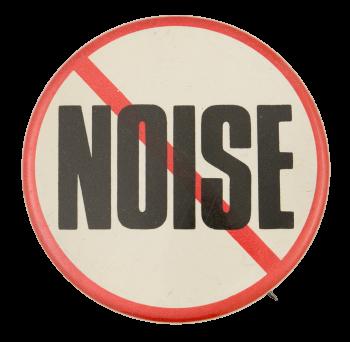No Noise Cause Button Museum