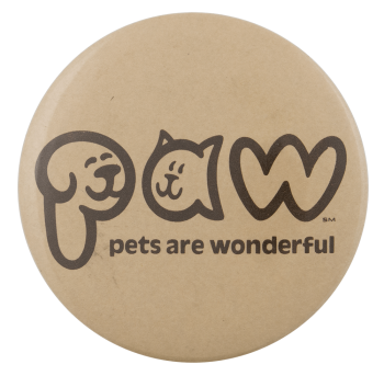 PAW Pets Are Wonderful Cause Busy Beaver Button Museum
