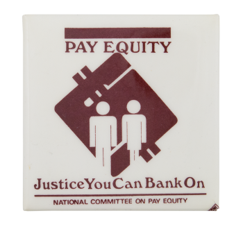 Pay Equality Cause Button Museum