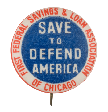 Save to Defend America Club Button Museum