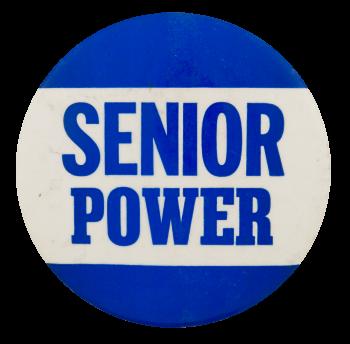 Senior Power Cause Button Museum