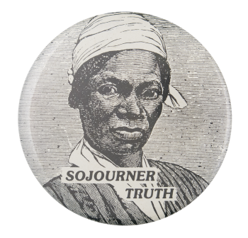 Sojourner Truth Cause Button Museum