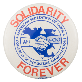 Solidarity Forever Cause Button Museum