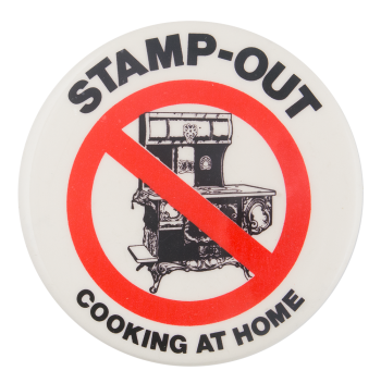 Stamp-Out Cooking at Home Cause Button Museum