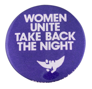 Take Back the Night Cause Button Museum