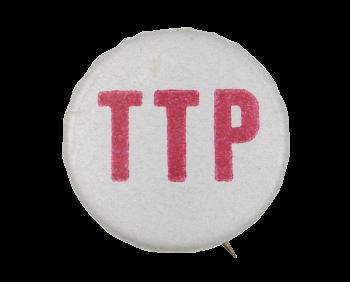 TTP Cause Button Museum