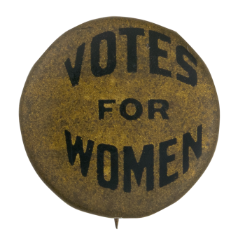 Votes For Women Cause Button Museum