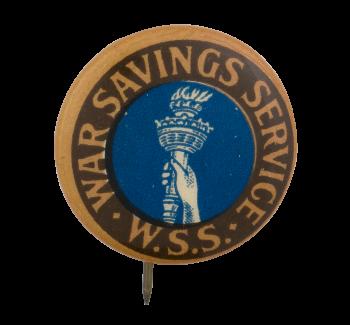 War Savings Service Cause Button Museum