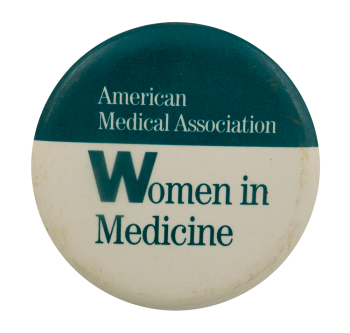 Women in Medicine Cause Busy Beaver Button Museum