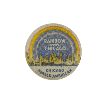Rainbow Over Chicago Chicago Busy Beaver Button Museum