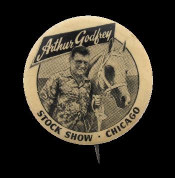 Arthur Godfrey Stock Show Chicago Button Museum