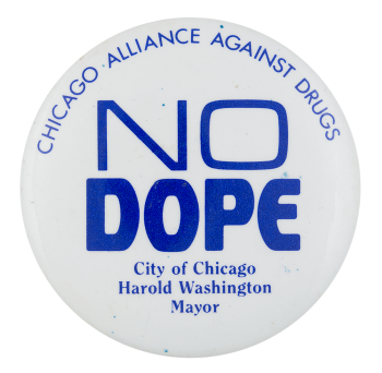 Chicago Alliance Against Drugs Chicago Button Museum