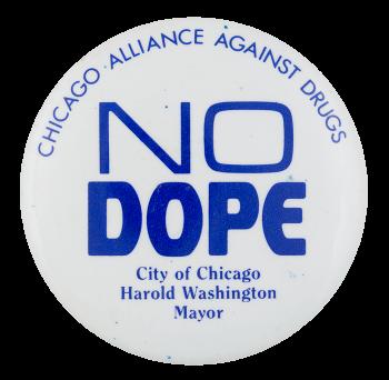 Chicago Alliance Against Drugs Chicago Button Museum