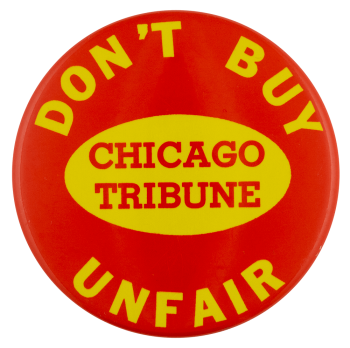 Don't Buy Unfair Chicago Tribune Chicago busy beaver button museum