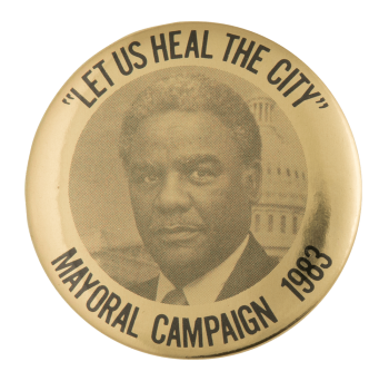 Mayoral Campaign 1983 Harold Washington Chicago Button Museum