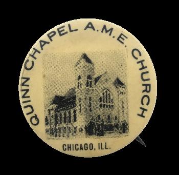 Quinn Chapel Chicago Button Museum