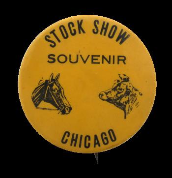 Stock Show Souvenir Chicago Button Museum