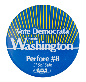 Vote Democrata Harold Washington Chicago Button Museum