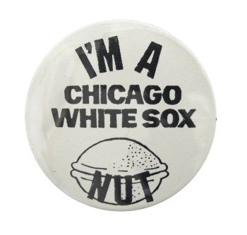 Chicago White Sox Nut Chicago Button Museum