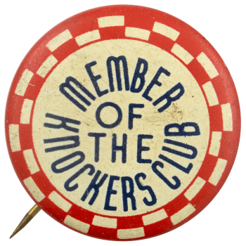 Member of the Knockers Club Club Busy Beaver Button Museum