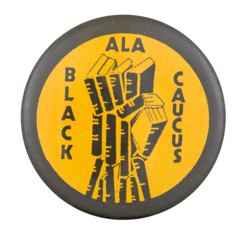 ALA Black Caucus Club Button Museum