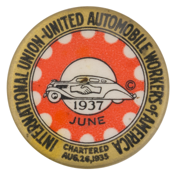 United Automobile Workers Of America June Club Button Museum
