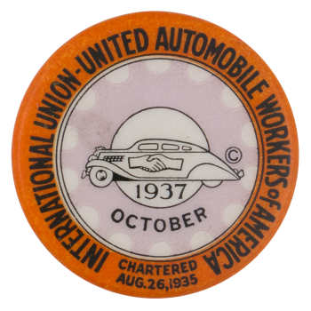 United Automobile Workers Of America October Club Button Museum