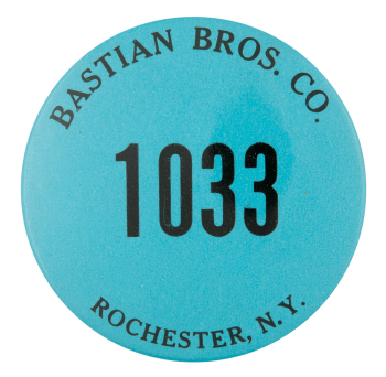 Bastian Brothers Company 1033 Advertising Button Museum