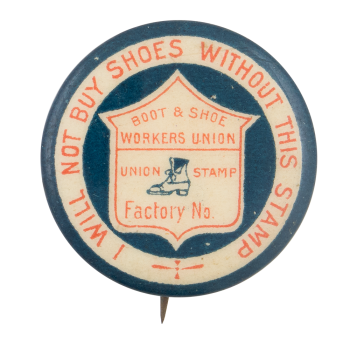 Boot And Shoe Workers Union Club Button Museum