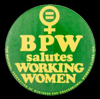 BPW Salutes Working Women Club Button Museum
