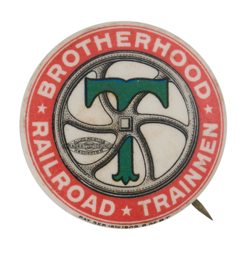 Brotherhood Railroad Trainmen Club Button Museum