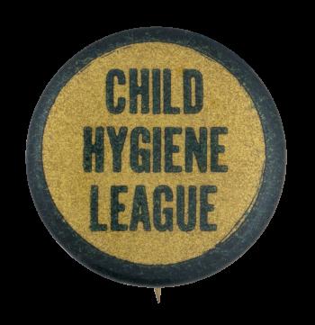 Child Hygiene League Club Button Museum