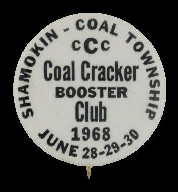 Coal Cracker Booster Club Club Button Museum