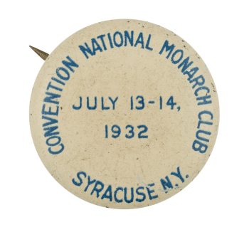 Convention National Monarch Club Button Museum