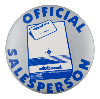 Entertainment Official Salesperson Club Button Museum